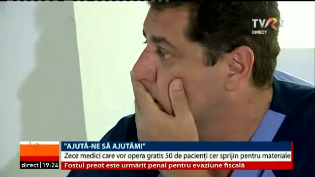 Ajută-ne să ajutăm! Zece medici care vor opera gratis 50 de pacienți cer sprijin pentru materiale