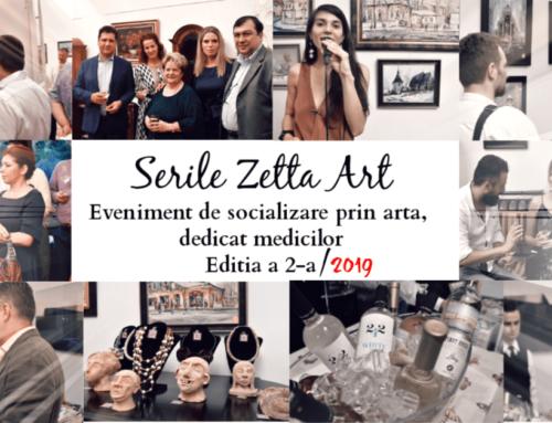 Serile Zetta Art Editia a II-a – Dedicata medicilor de excelenta